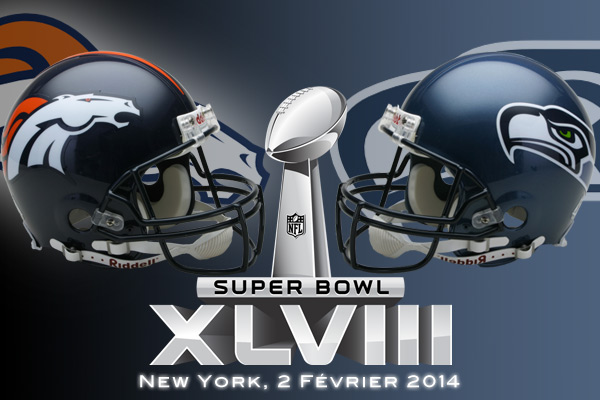 Super Bowl XLVIII : Denver Broncos vs Seattle Seahawks